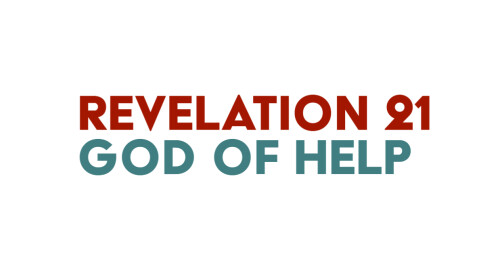 God of Help - Sunday March 22, 2020